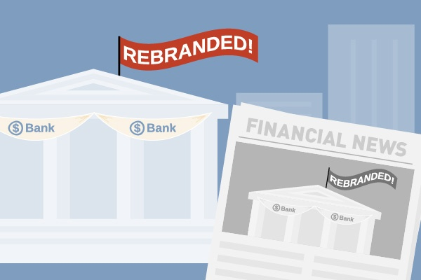 Tell Media About Your Bank Rebrand
